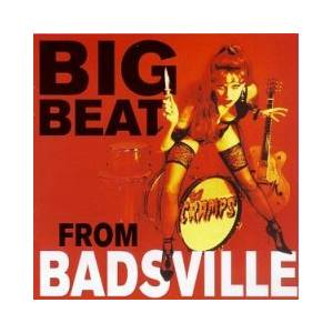 Cover - Cramps, The: Big Beat From Badsville