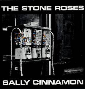 The Stone Roses: Sally Cinnamon - Cover