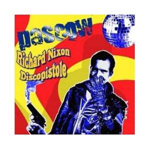 Pascow: Richard Nixon Discopistole - Cover