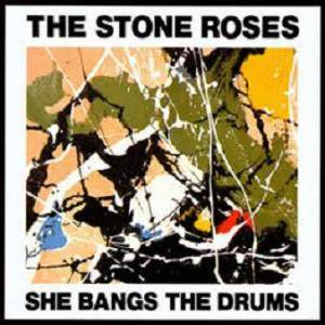 The Stone Roses: She Bangs The Drums - Cover