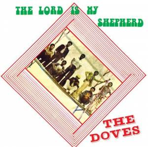 The Doves: The Lord Is My Shepherd (CD) - Bild 1