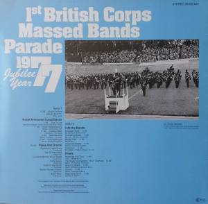 1st British Corps Massed Bands: 1st British Corps Massed Bands Parade 1977 - Jubilee Year (LP) - Bild 2