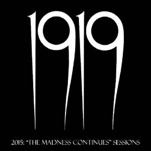 1919: The Madness Continues Sessions (CD) - Bild 1