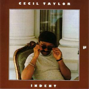 Cover - Cecil Taylor: Indent