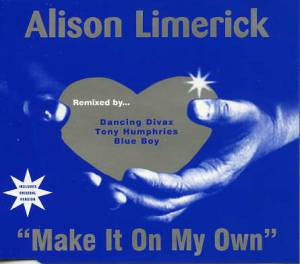 Cover - Alison Limerick: Make It On My Own