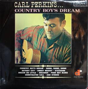 Cover - Carl Perkins: Country Boy's Dream