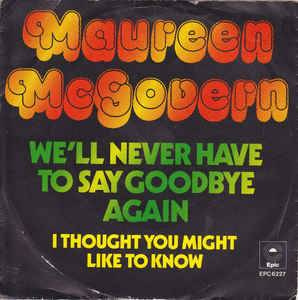 Cover - Maureen McGovern: We'll Never Have To Say Goodbye Again