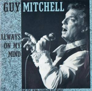Cover - Guy Mitchell: Always On My Mind