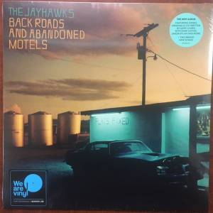 Cover - Jayhawks, The: Back Roads And Abandoned Motels