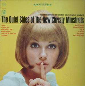 Cover - New Christy Minstrels: Quiet Sides Of The New Christy Minstrels, The