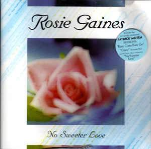 Cover - Rosie Gaines: No Sweeter Love