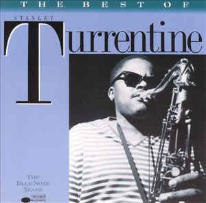 Cover - Stanley Turrentine: Best Of Stanley Turrentine The Blue Note Years, The
