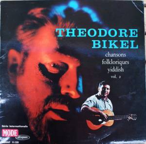 Cover - Theodore Bikel: Chansons Folkloriques Yiddish, Vol. 2