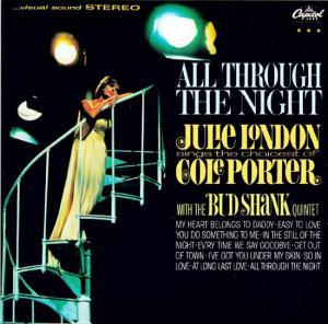 Julie London: All Through The Night: Julie London Sings The Choicest Of Cole Porter - Cover