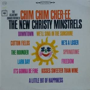 Cover - New Christy Minstrels: Chim Chim Cher-Ee