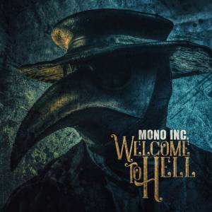 Cover - Mono Inc.: Welcome To Hell