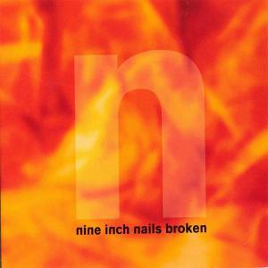 Nine Inch Nails: Broken - Cover