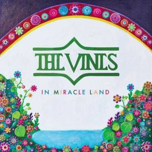Cover - Vines, The: In Miracle Land
