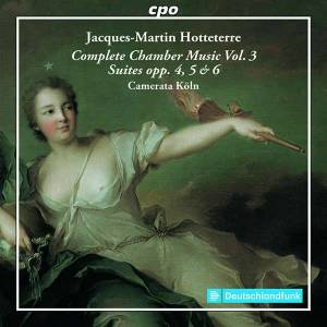 Cover - Jacques-Martin Hotteterre: Complete Chamber Music Vol. 3