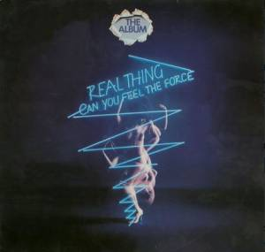 Cover - Real Thing, The: Can You Feel The Force