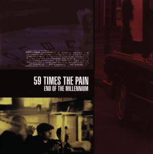 Cover - 59 Times The Pain: End Of The Millenium