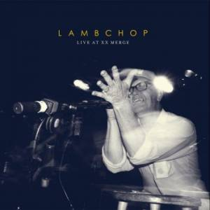 Cover - Lambchop: Live At XX Merge