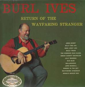Cover - Burl Ives: Return Of The Wayfaring Stranger