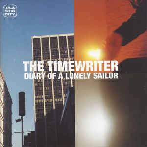 The Timewriter: Diary Of A Lonely Sailor (CD) - Bild 1