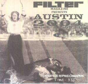 Filter Magazine Presents Austin 2004 Music Sampler - Cover