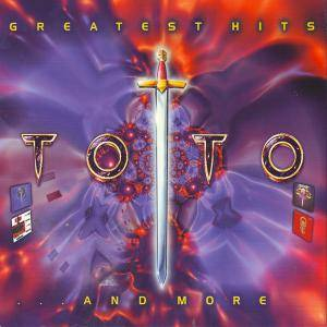 Toto: Greatest Hits ... And More - Cover