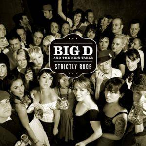 Cover - Big D & The Kids Table: Strictly Rude