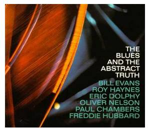 Oliver Nelson: The Blues And The Abstract Truth (CD) - Bild 1