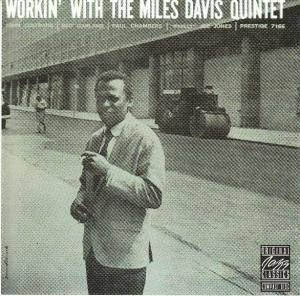 Cover - Miles Davis Quintet: Workin' With The Miles Davis Quintet
