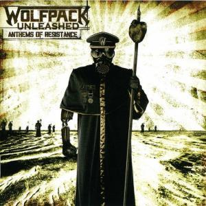 Wolfpack Unleashed: Anthems Of Resistance - Cover