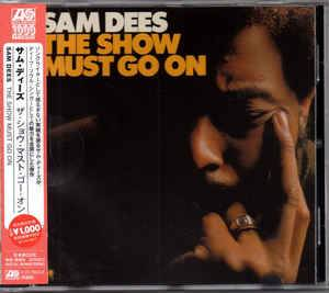 Sam Dees: The Show Must Go On (CD) - Bild 1