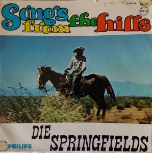 Cover - Springfields, The: Songs From The Hills