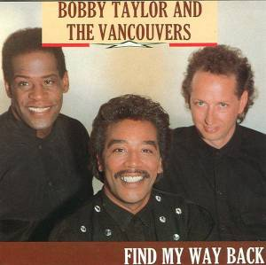 Cover - Bobby Taylor & The Vancouvers: Find My Way Back