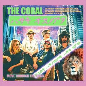 Cover - Coral, The: Move Through The Dawn