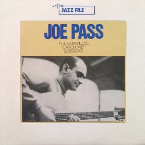 "Cover - Joe Pass: Complete ""Catch Me!"" Sessions, The"