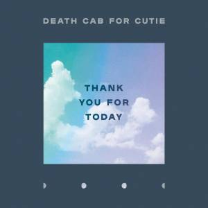 Cover - Death Cab For Cutie: Thank You For Today