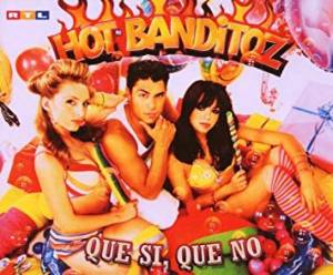Cover - Hot Banditoz: Que Si, Que No