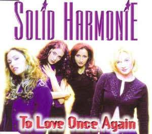 Cover - Solid HarmoniE: To Love Once Again