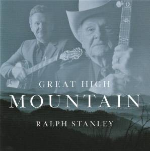 Cover - Ralph Stanley: Great High Mountain
