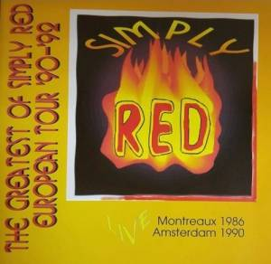 Cover - Simply Red: Greatest Of Simply Red European Tour '90-'92, The