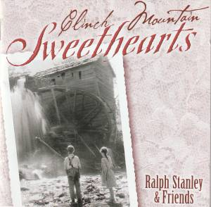 Cover - Ralph Stanley: Clinch Mountain Sweethearts