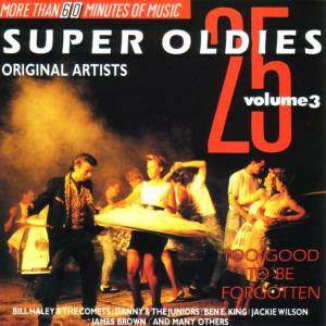 Cover - Lee Andrews & The Hearts: 25 Super Oldies Vol. 3 - Too Good To Be Forgotten