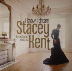 Cover - Stacey Kent: I Know I Dream