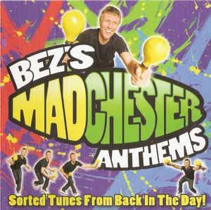 Cover - Inspiral Carpets: Bez's Madchester Anthems