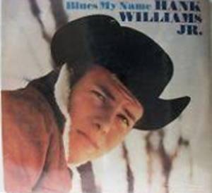 Cover - Hank Williams Jr.: Blues My Name