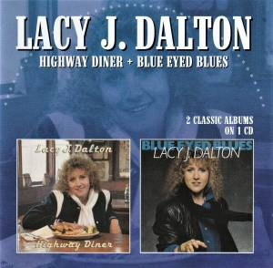 Cover - Lacy J. Dalton: Highway Diner / Blue Eyed Blues
